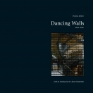 Thomas Kellner, Dancing Walls
